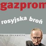 "Recenzja: ""Gazprom. Rosyjska broń"""